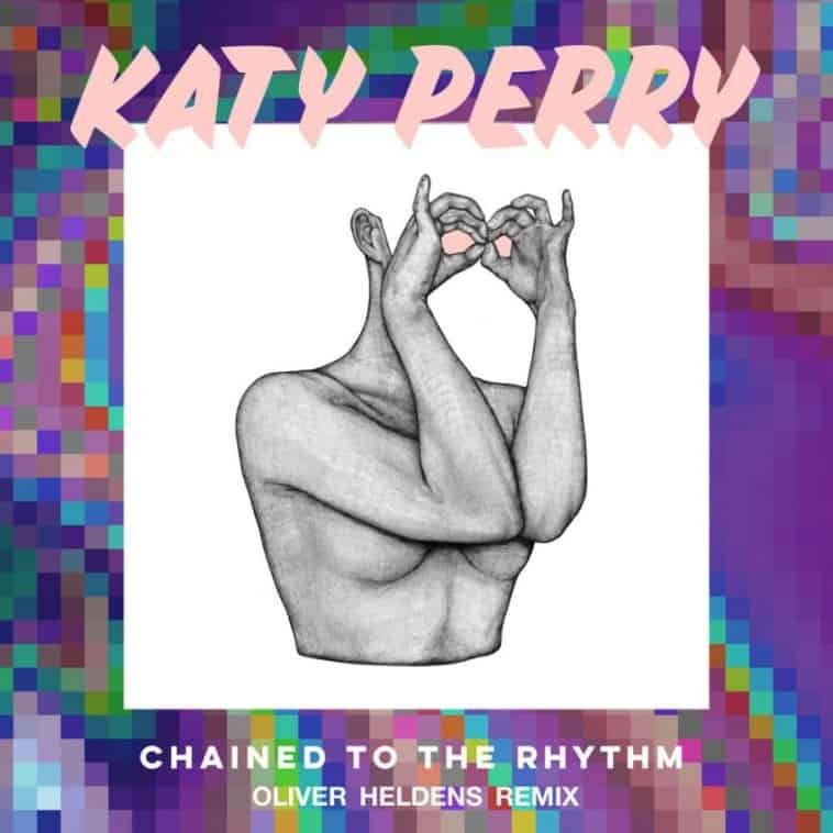 "Photo of Katy Perry – ""Chained To The Rhythm"" [Oliver Heldens REMIX]"