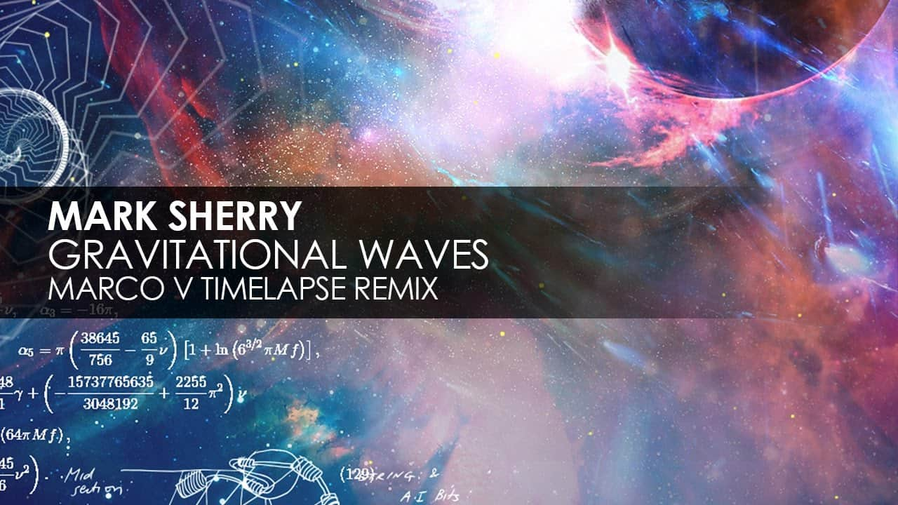 "Photo of Mark Sherry – ""Gravitational Waves"" (Marco V Timelpase Remix) [Outburst Records]"