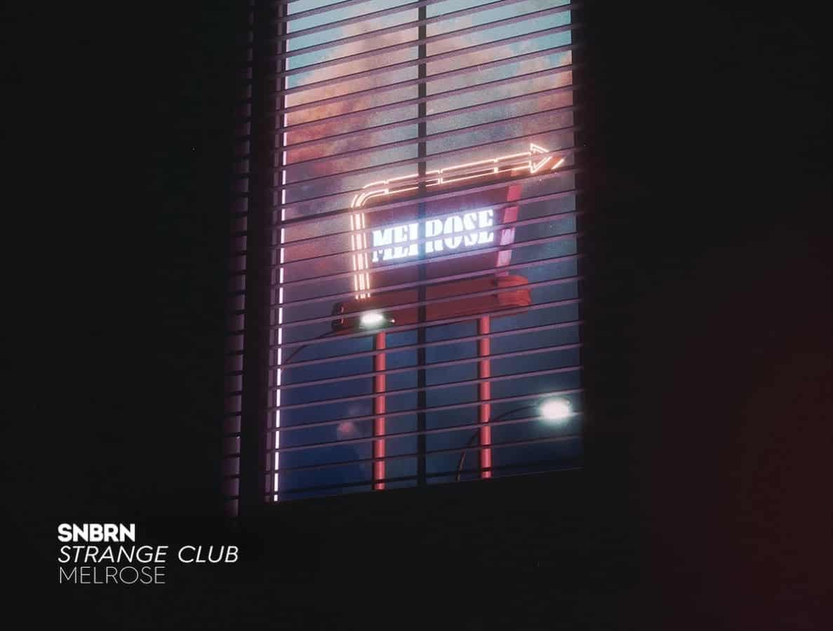 "Photo of SNBRN and Strange Club release a new song: ""Melrose"""