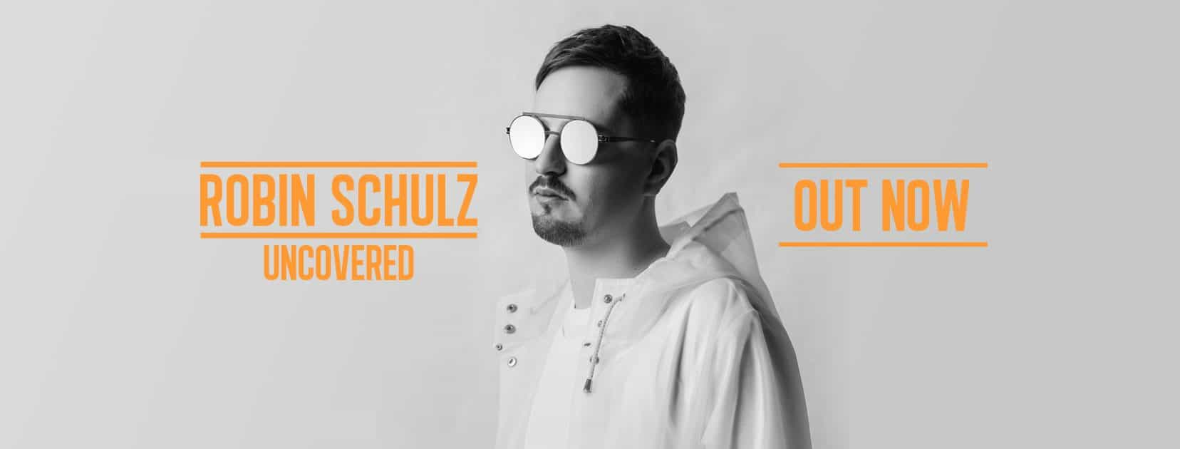 """Photo of Robin Schulz  – """"Uncovered"""" Album OUT NOW"""