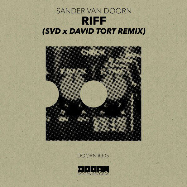 "Photo of Sander Van Doorn Revisits ""Riff"" Featuring David Tort"