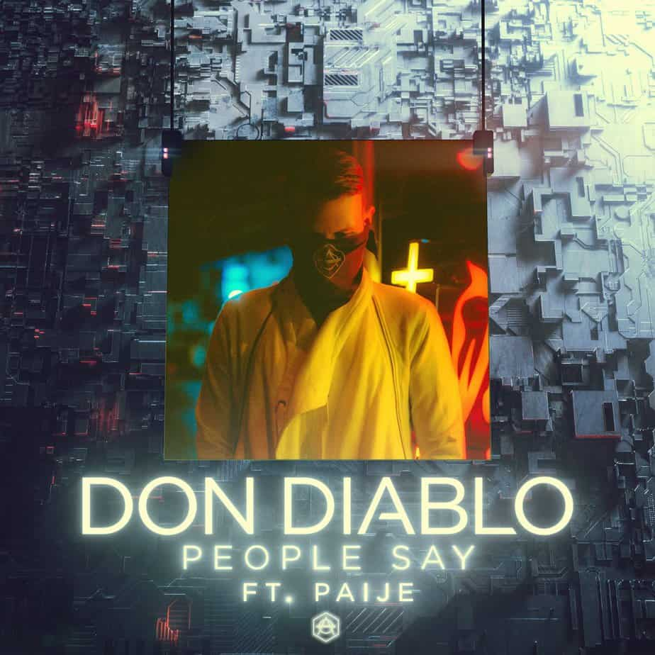 Photo of NEW DON DIABLO (FEAT. PAIJE) – 'PEOPLE SAY'
