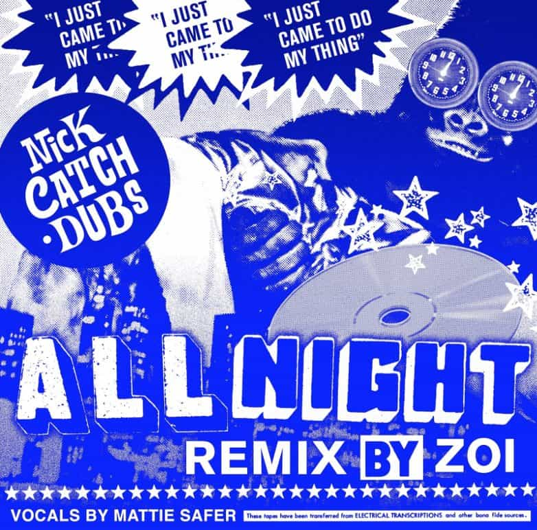"Photo of ZOI remixes Nick Catchdubs ""All Night"""