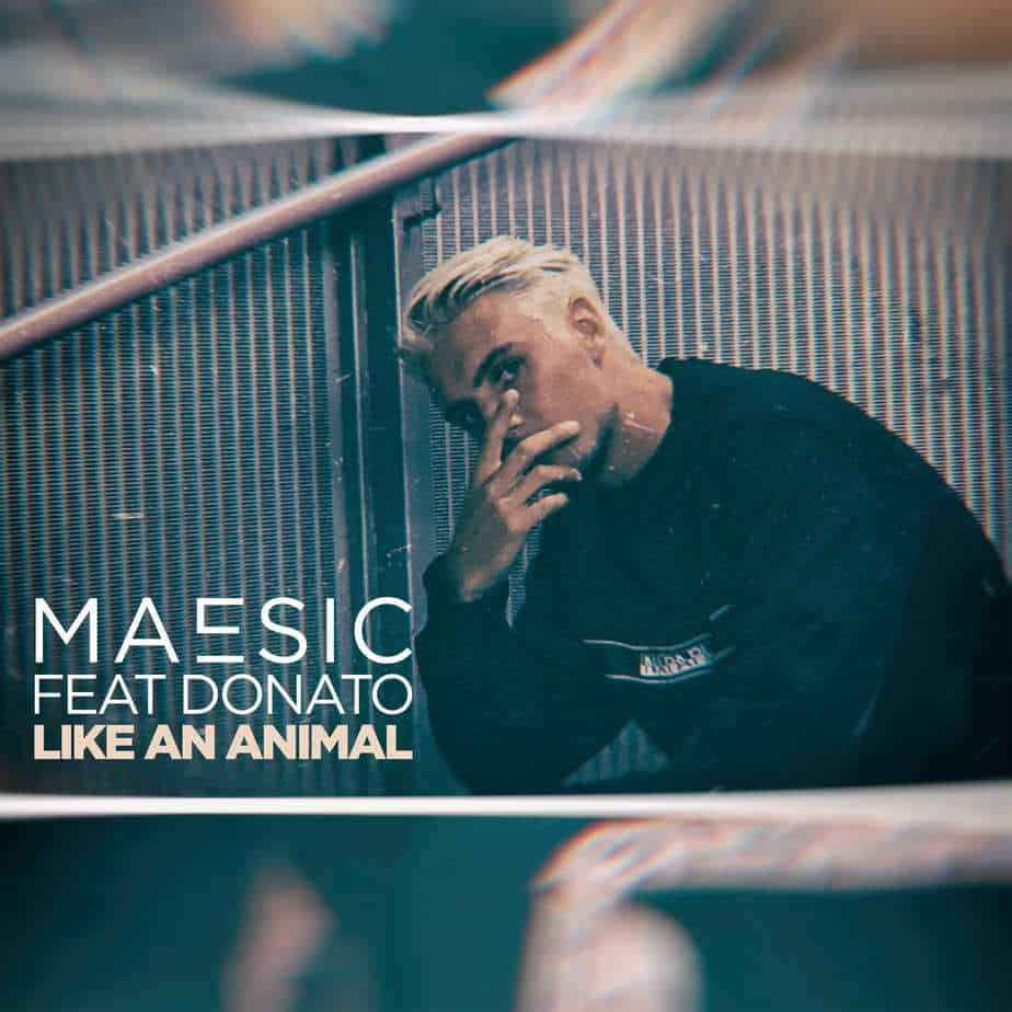 "Photo of Maesic – ""Like An Animal"" (Ft. Donato)"