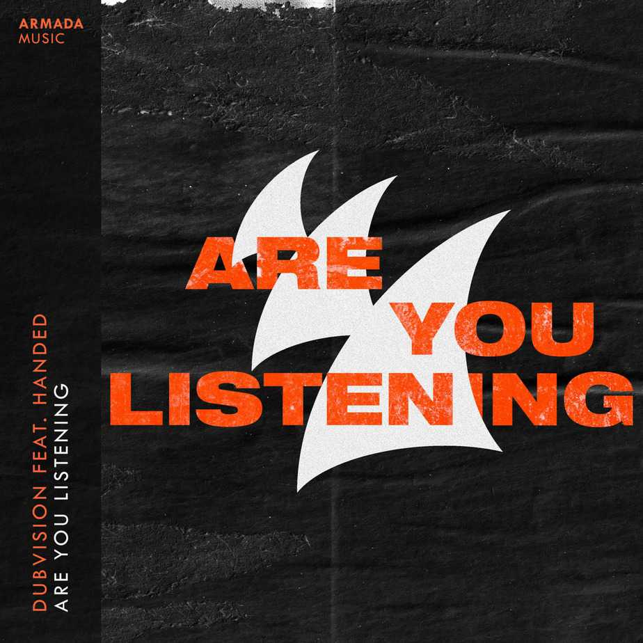 "Photo of DubVision Spreads Empowering Message With Release Single ""Are You Listening"""