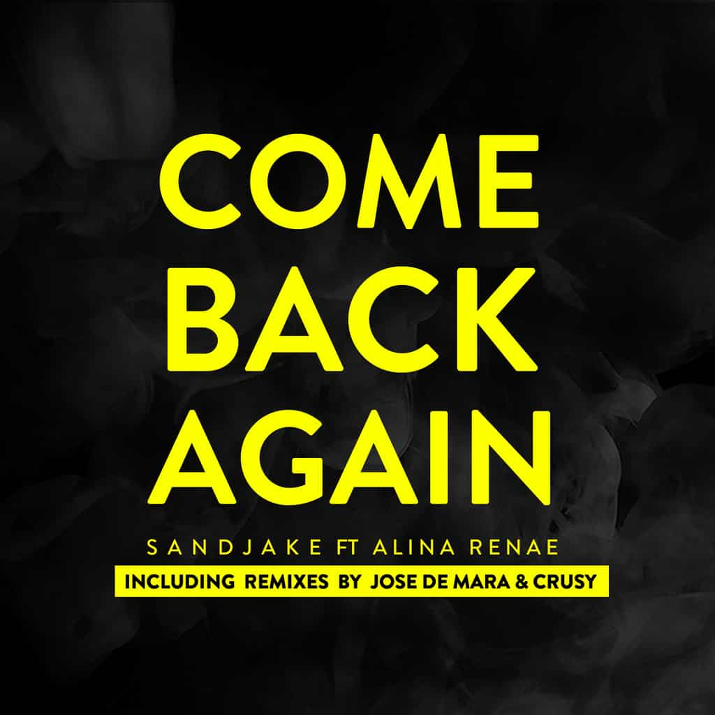 Photo of SandJake – 'Come Back Again,' with their eagerly anticipated follow up track ft. Alina Renae