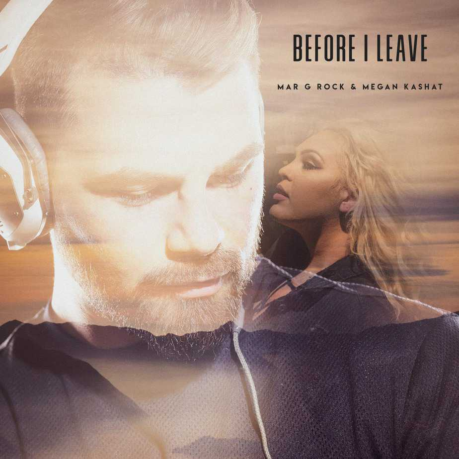 Photo of Megan Kashat & Mar G Rock – Before I Leave