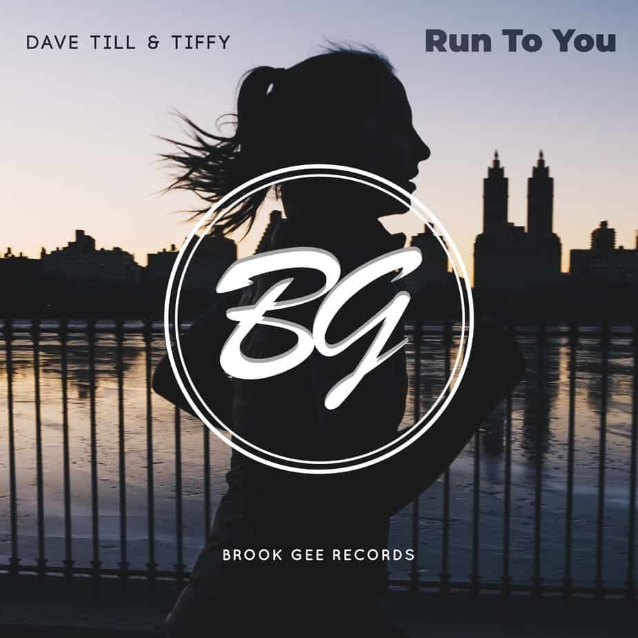 """Photo of Dave Till and Tiffy's """"Run To You"""" Is Out Now on Brook Gee Records"""