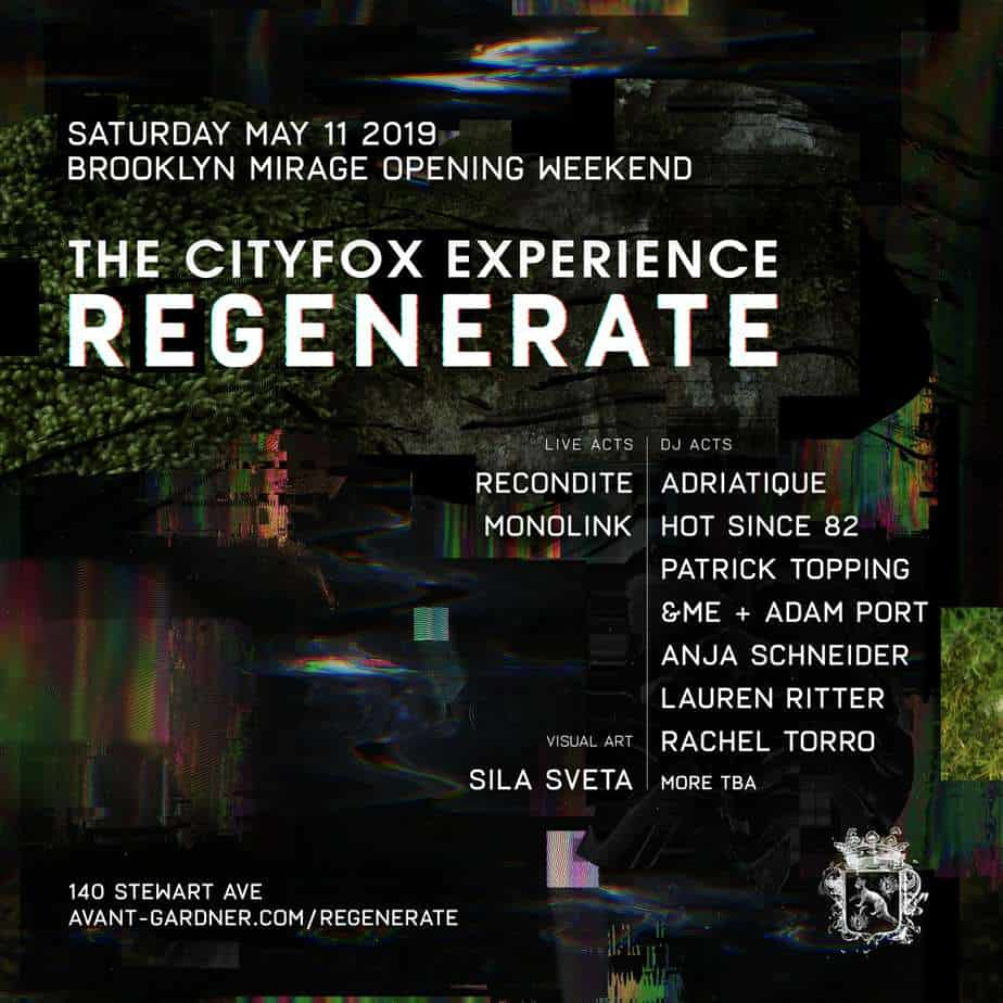 Photo of The Brooklyn Mirage Opening Weekend: Cityfox Regenerate Is Now On Sale