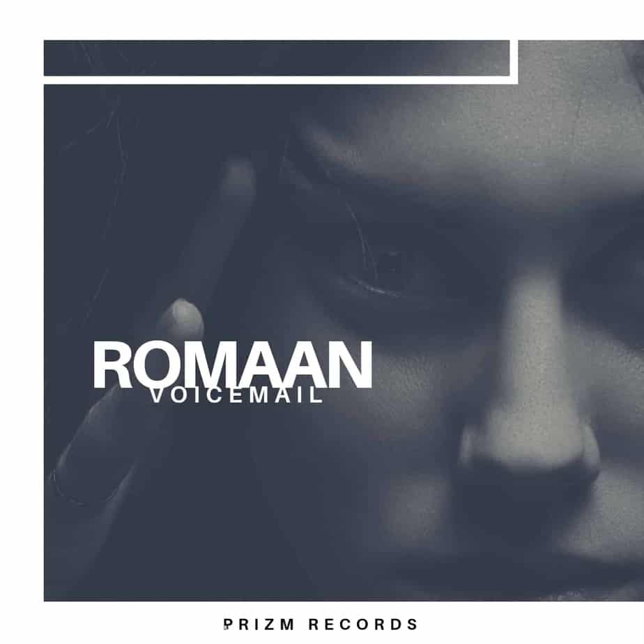 """Photo of Romaan's """"Voicemail"""" is out Now"""