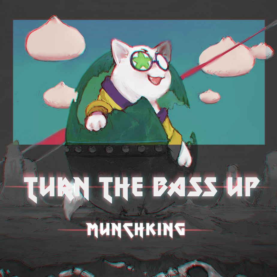 """Photo of MunchKing's Trap Dubstep Hit """"Turn The Bass Up"""" is Out Now"""