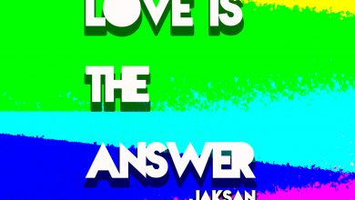 """Photo of Jaksan Release Single """"Love Is The Answer"""" Is Out Now on Spanky Sounds"""