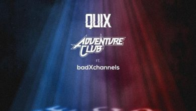 "Photo of QUIX, Adventure Club, and badxchannels Collaboration Single ""Life Long After Death"""