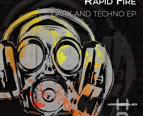 Rapid Fire Dark and Techno EP