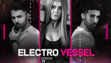 Photo of Vessbroz January Electro Vessel Guest Mixes: Tigerlily, Luca Testa, Naulé & Branson