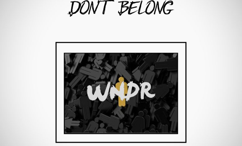 WNDR-Don't-Belong