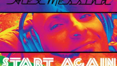 """Photo of Alex Messina Releases 90s Inspired Single, """"Start Again"""""""