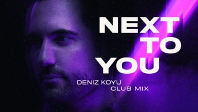 "Photo of Deniz Koyu Releases Club Mix of ""Next To You"""