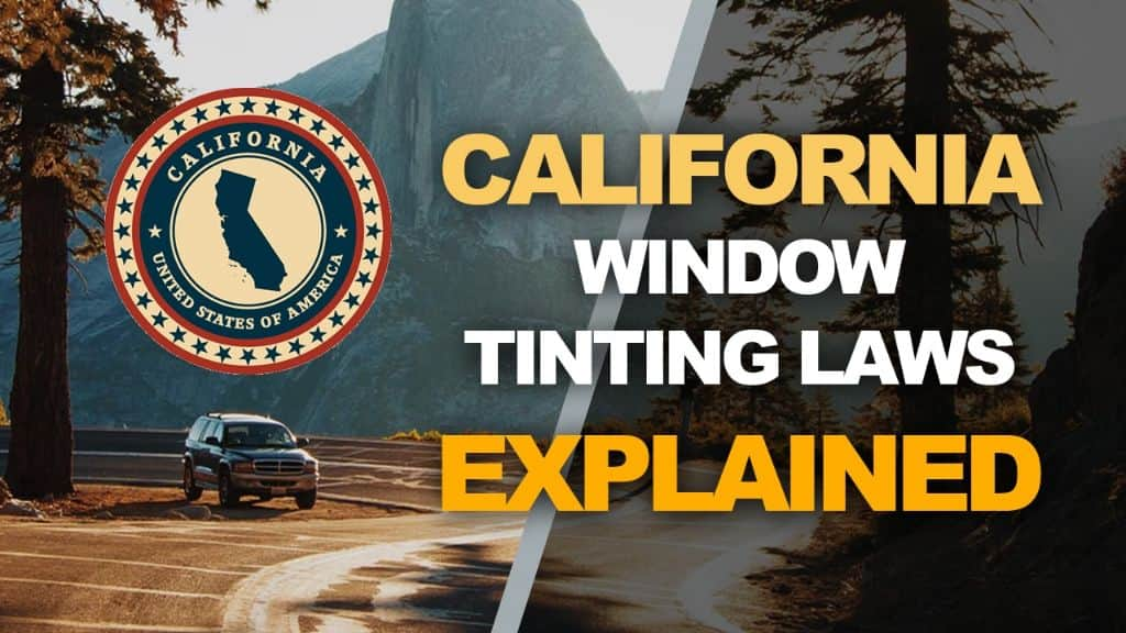 California Tinting Laws
