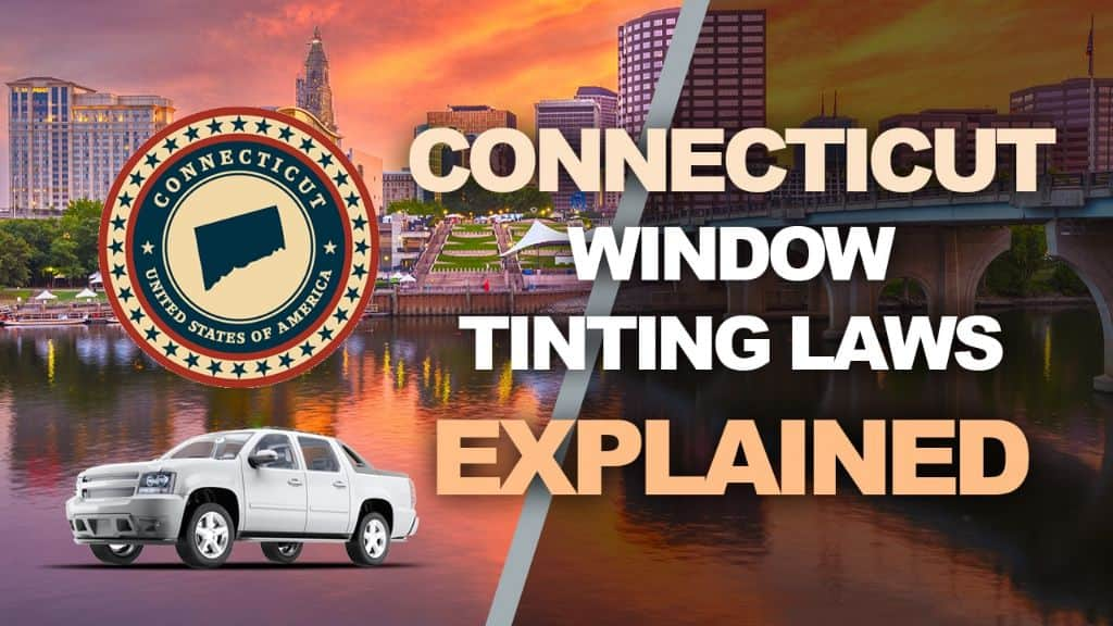 Connecticut Tinting Laws