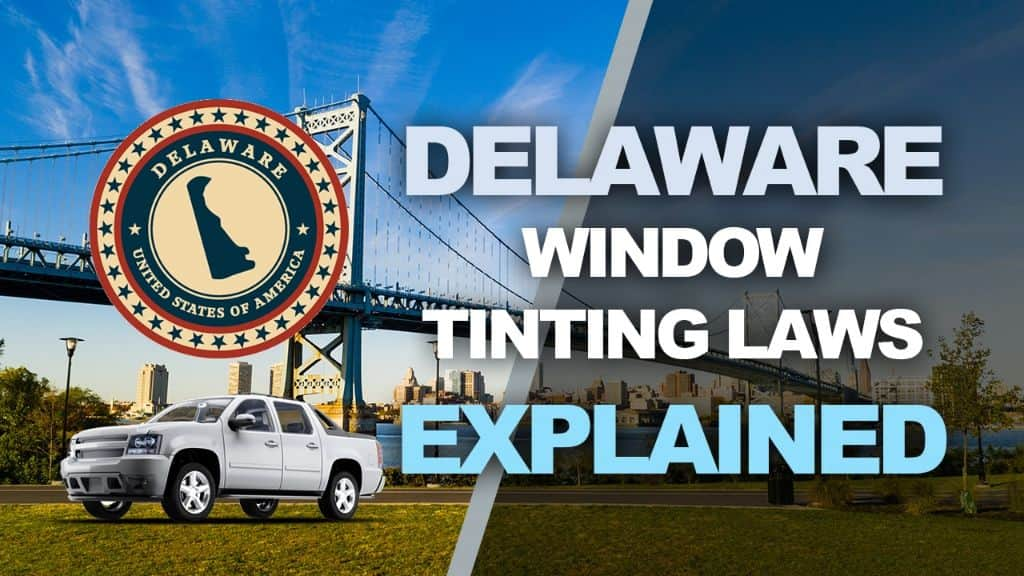 Delaware Tinting Laws