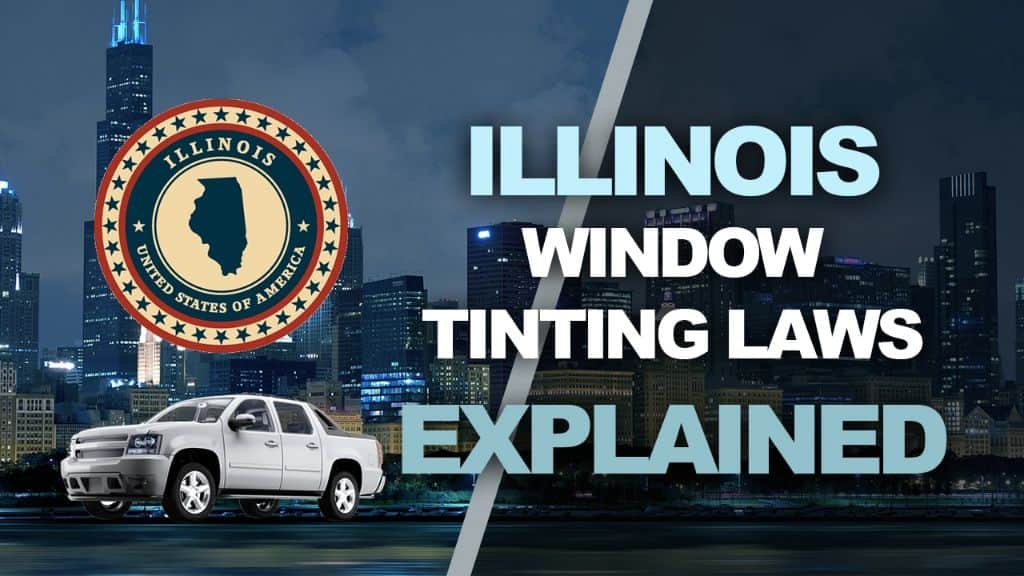 Illinois Tinting Laws