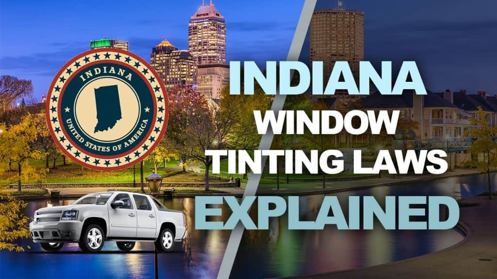 Indiana Tinting Laws
