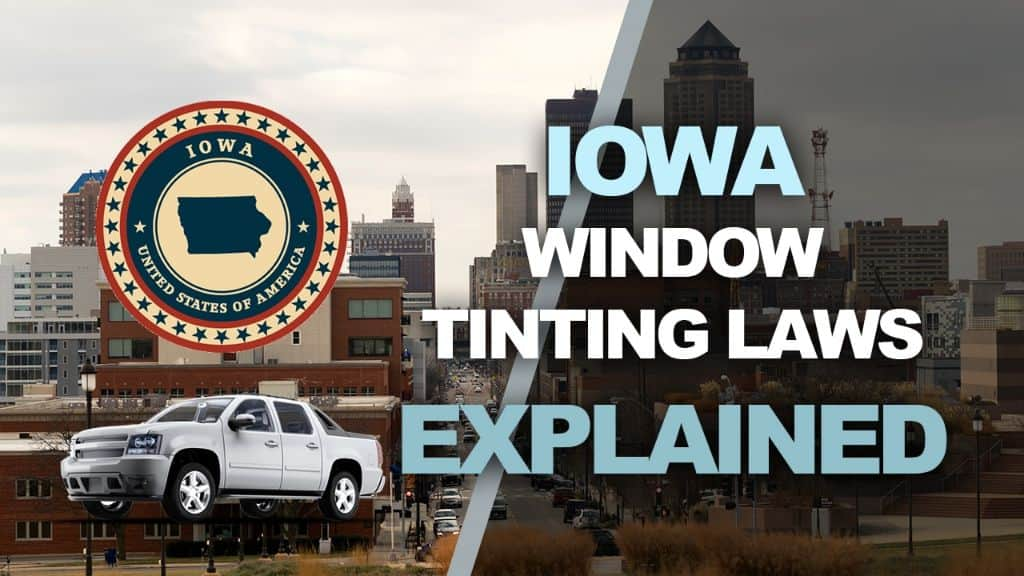 Iowa Tinting Laws