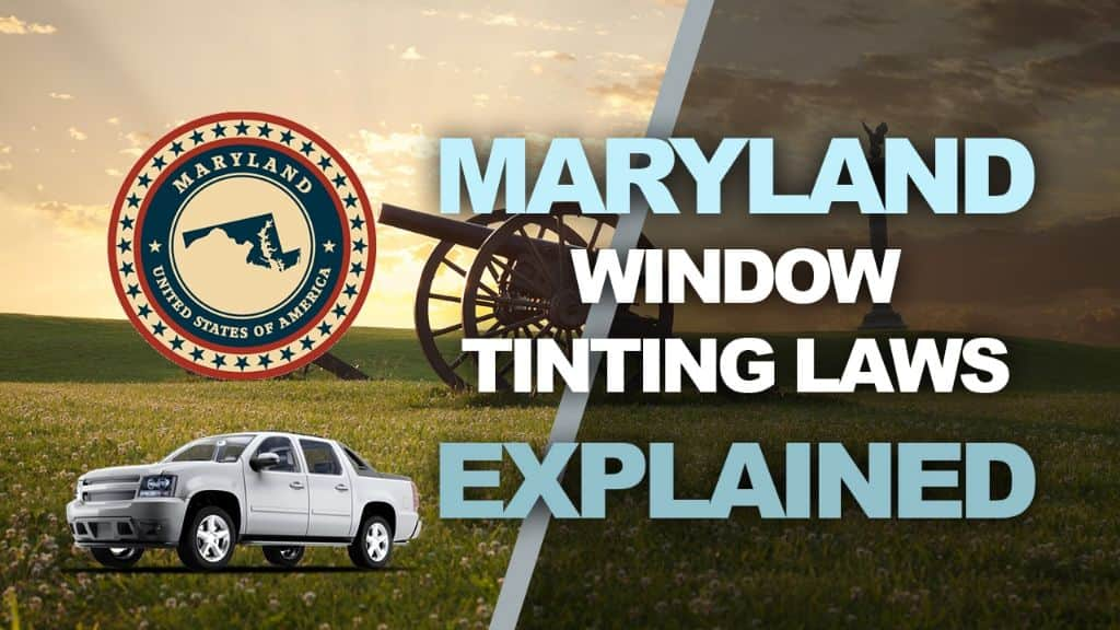 Maryland Tinting Laws