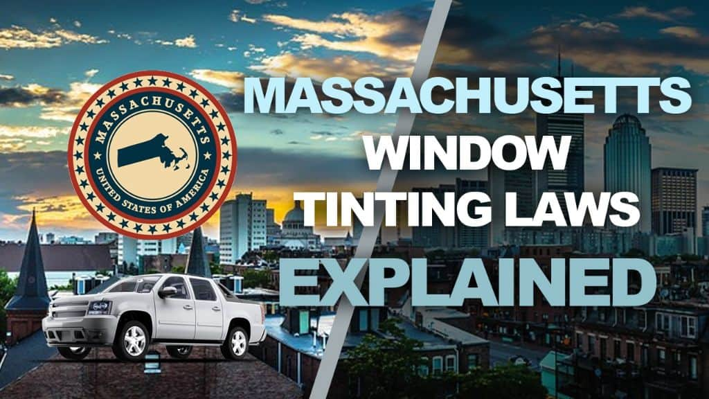 Massachusetts Tinting Laws