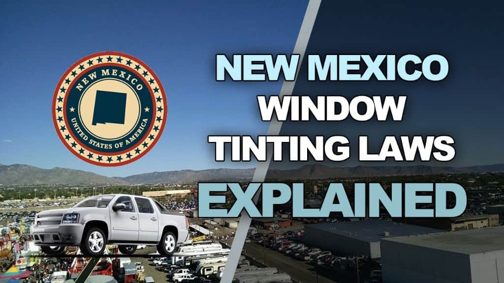 New Mexico Tinting Laws