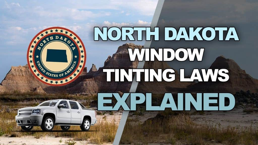 North dakota Tinting Laws