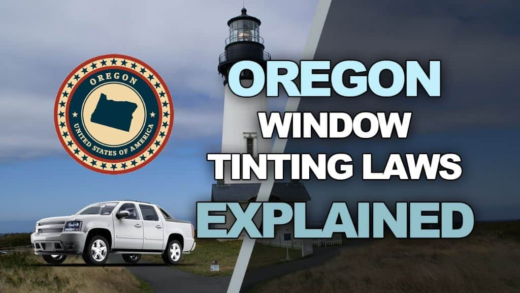 Oregon Tinting Laws