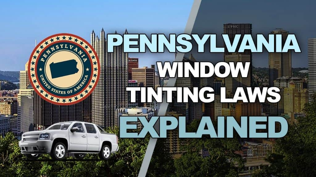 Pennsylvania Tinting Laws