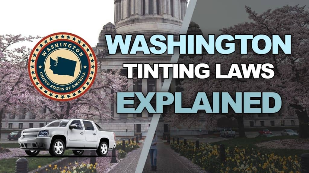 Washington Tinting Laws