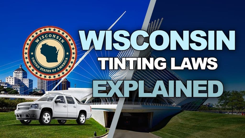 Wisconsin Tinting Laws